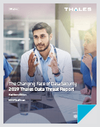 2019 Thales Data Threat Report - Healthcare Edition