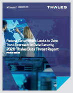 2020 Thales Data Threat Report – Federal Edition