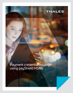 Payment Credential Issuing using payShield HSMs - Brochure