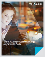 Transaction processing using payShield HSMs - Brochure