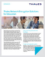 Thales Network Encryption Solutions for Education - Brochure