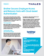Brother Secures Employee Access and Reduces Costs with Cloud-based Authentication - Case Study