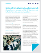 Global Airline's Data Security Gets An Upgrade, Moving From The Unsupported RSA DPM Environment To Thales' Vormetric Data Security Platform