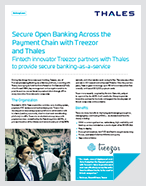 Secure Open Banking Across the Payment Chain with Treezor and Thales - Case Study