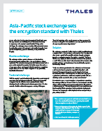 Asia-Pacific stock exchange sets the encryption standard with Thales