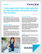 Thales payShield HSMs help DataMesh to meet payments standards and grow their business - Case Study