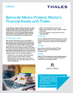 Banco de México Protects Mexico's Financial Assets with Thales - Case Study