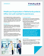 Healthcare Organization in Netherlands protects Office 365 with SafeNet Trusted Access - Case Study