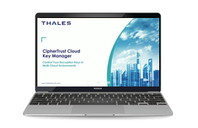 CipherTrust Cloud Key Manager from Thales-Webinars