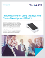 Top 10 reasons for using the payShield Trusted Management Device - Data Sheet