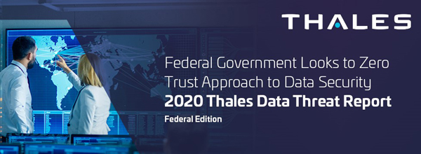 2020 Data Threat Report: Federal government ahead of businesses when it comes to cloud adoption