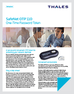 SafeNet OTP 110 One-Time Password Token – Product Brief