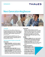 Next Generation KeySecure - Product Brief