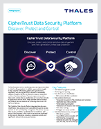 CipherTrust Data Security Platform - Product Brief