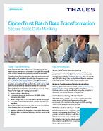 CipherTrust Batch Data Transformation - Product Brief