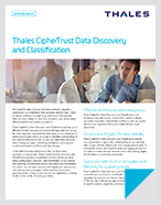 Thales CipherTrust Data Discovery and Classification - Product Brief