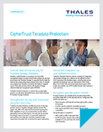 CipherTrust Protection For Teradata Database: Delivering Robust Security To Databases And Big Data Environments - Product Brief