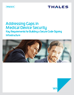 Addressing Gaps in Medical Device Security - White Paper
