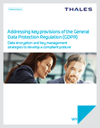 Addressing Key Provisions Of The General Data Protection Regulation (GDPR) - White Paper