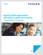 Aligning GDPR Requirements With Today's Hybrid-Cloud Realities - White Paper