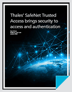SafeNet Trusted Access Brings Security to Authentication and Access - Product Review
