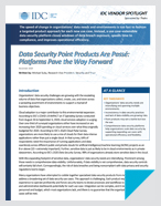 IDC Spotlight Report Data Security Point Products Are Passé: Platforms Pave the Way Forward