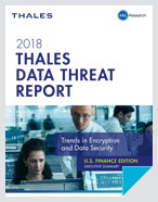 2018 Thales Data Threat Report – Financial Services Edition - Report