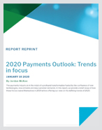 2020 Payments Outlook: Trends in focus - Whitepaper