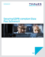 Securing GDPR-compliant Data Post Schrems II - White Paper