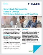 Code Signing for DevOps with Keyfactor Code Assure - Solution Brief