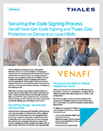 Securing the Code Signing with Venafi Next-Gen Code Signing and Thales HSMs - Solution Brief