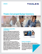 Thales Converged Badge Solutions - Solution Brief