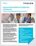 Secure Pivotal Platform Credentials and Secrets - Solution Brief