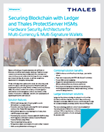 Securing Blockchain with Ledger and Thales ProtectServer HSMs - Solution Brief