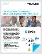 Securing Digital Currency with BitGo Multi-Signature and Thales HSMs - Solution Brief