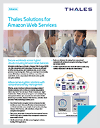 Thales Solutions for Amazon Web Services - Solution Brief