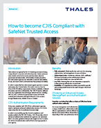 How to become CJIS Compliant with SafeNet Trusted Access - Solution Brief