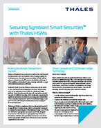 Securing Symbiont Smart Securities™ with Thales HSMs - Solution Brief