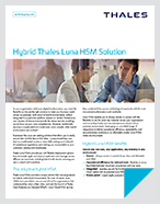 Hybrid Thales Luna HSM Solution - Solution Brief