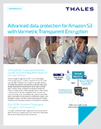 Advanced data protection for Amazon S3 with Vormetric Transparent Encryption - Solution Brief