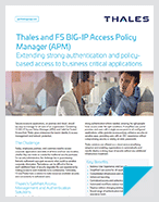 Thales and F5 BIG-IP Access Policy Manager (APM) - Solution Brief