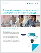 Advanced data protection for Amazon S3 with CipherTrust Transparent Encryption - Solution Brief