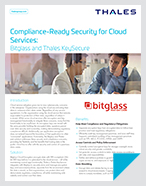 Bitglass and Thales KeySecure - Solution Brief