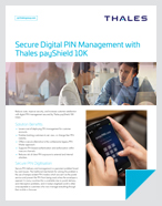 Secure Digital PIN Management with Thales payShield 10K - Solution Brief