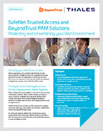 SafeNet Trusted Access and BeyondTrust PAM Solutions - Solution Brief