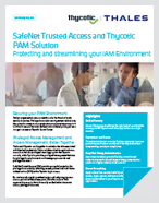 SafeNet Trusted Access and Thycotic PAM Solution - Solution Brief