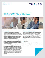 Thales SMB Cloud Platform - Solution Brief