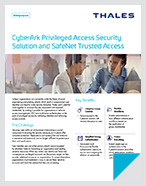 CyberArk Privileged Access Security Solution and SafeNet Trusted Access - Solution Brief