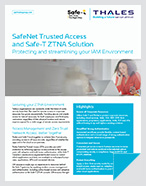 SafeNet Trusted Access and Safe-T ZTNA Solution - Solution Brief