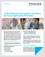 Thales Network Encryption Solutions for SaaS Application Providers - Solution Brief